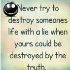 lies destroy
