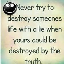 lies destroy